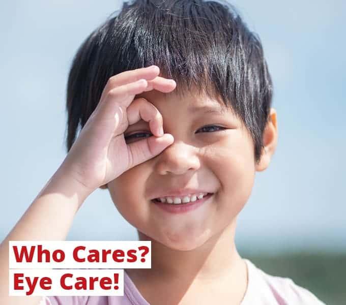 Who Cares? Eye Care!